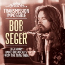 Bob Seger - Transmission Impossible