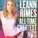 LeAnn Rimes - All Time Greatest Hits