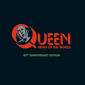 Queen - News Of The World 40th Anniversary