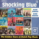 Shocking Blue - Golden Years Of Dutch Pop Music